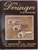 The Deringer In America Volume Two The Cartridge Period