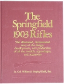 The Springfield 1903 Rifles by Lt. Col. William S. Brophy, USAR,