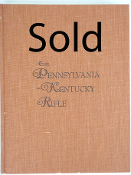 The Pennsylvania-Kentucky Rifle by Henry J. Kauffman