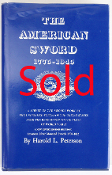 The American Sword 1775-1945 A New Revised Edition