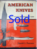 American Knives The First History and Collectors' Guide by Harol