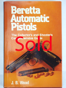 Beretta Automatic Pistols The Collector's And Shooter's Compr