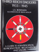 Third Reich Daggers 1933-1945 by J.A. Bowman