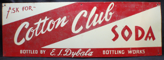 Cotton Club Soda Bottled by E.J. Dybala Bottling Works