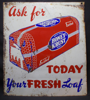 Honey Krust Bread Today Your Fresh Loaf Tin Sign