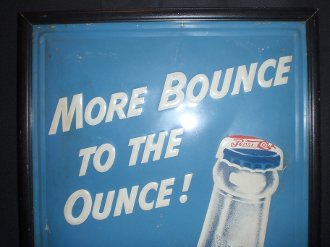 Pepsi More Bounce to the Ounce Soda 1950's Sign
