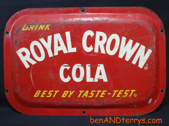 Royal Crown Cola Best By Taste-Test 1940-1950's Sign